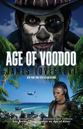Age of Voodoo, by James Lovegrove