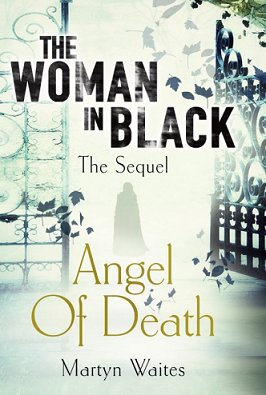 The Woman in Black, Angel of Death, by Martyn Waites