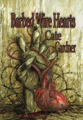 Barbed Wire Hearts, Cate Gardner