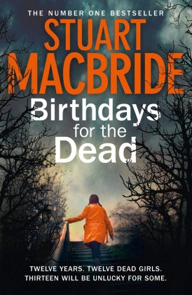Birthdays for the Dead, by Stuart MacBride