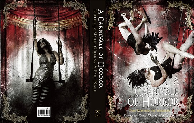 A Carnivale of Horror: Dark Tales from the Fairground. Edited by Marie O'Regan and Paul Kane.