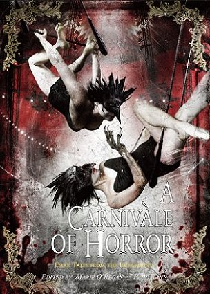 A Carnivale of Horror, edited by Marie O'Regan and Paul Kane