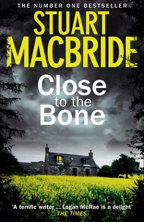 Close to the Bone, by Stuart MacBride