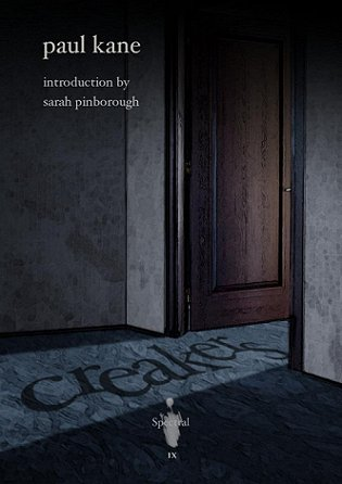 Creakers, by Paul Kane. Introduction by Sarah Pinborough