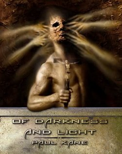 Of Darkness and Light, by Paul Kane