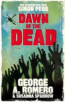 Dawn of the Dead, by George A. Romero and Susanna Sparrow