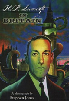 H.P. Lovecraft in Britain, Stephen Jones