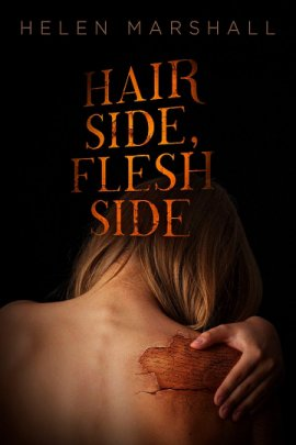 Hair side, Flesh Side by Helen Marshall