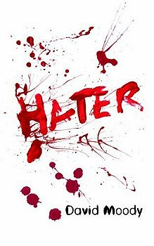 Hater, by David Moody