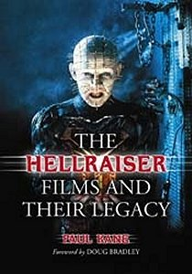 The Hellraiser Films and their Legacy, Paul Kane