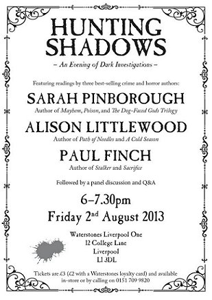 Hunting Shadows, with Sarah Pinborough, Alison Littlewood and Paul Finch.
