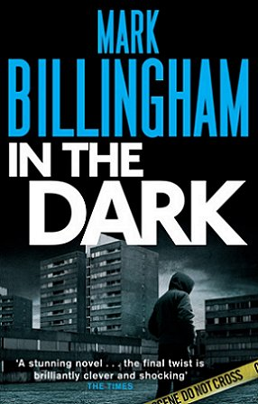 In the Dark, Mark Billingham