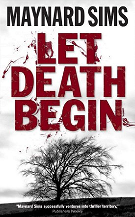 Let Death Begin by Maynard Sims
