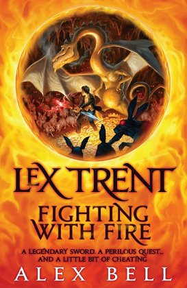 Lex Trent: Fighting with Fire, by Alex Bell