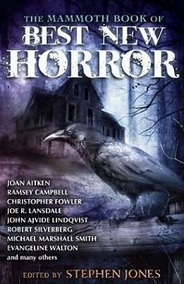 Mammoth Book of Best New Horror #23, edited by Stephen Jones