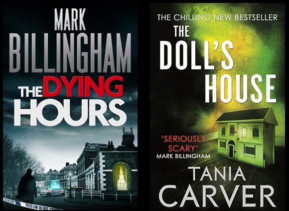 The Dying Hours, by Mark Billingham; The Doll's House, by Tania Carver