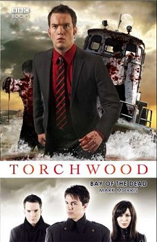 Torchwood, Bay of the Dead, by Mark Morris