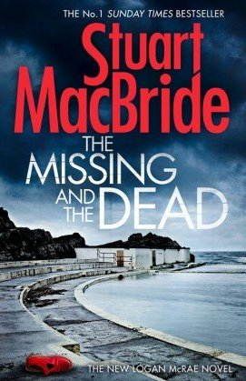 The Missing and the Dead, by Stuart MacBride