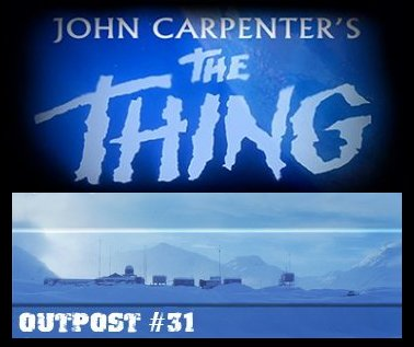 Outpost #31, The Thing