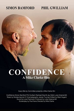 Confidence, a Mike Clarke film. Written by Paul Kane
