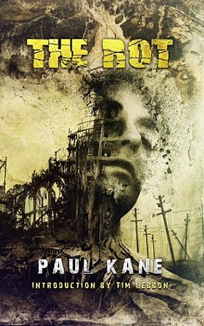 The Rot, by Paul Kane