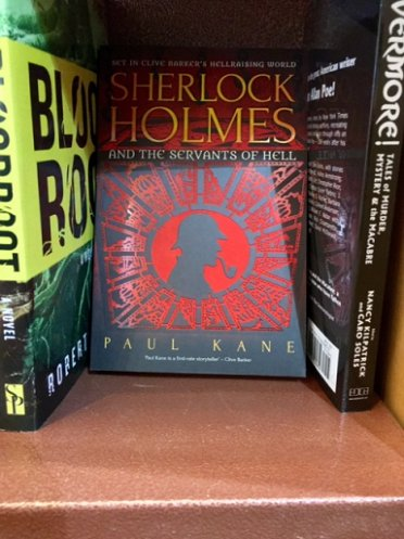 Sherlock Holmes and the Servants of Hell by Paul Kane, Canada