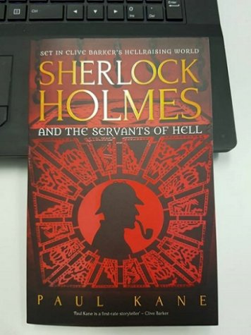 Sherlock Holmes and the Servants of Hell, by Paul Kane