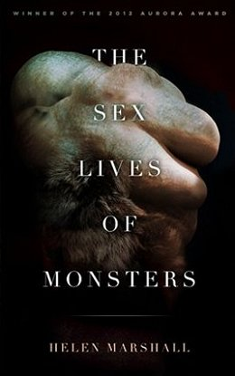 The Sex Lives of Monsters, by Helen Marshall