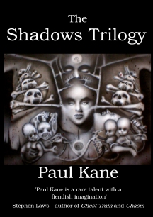 The Shadows Trilogy, Paul Kane