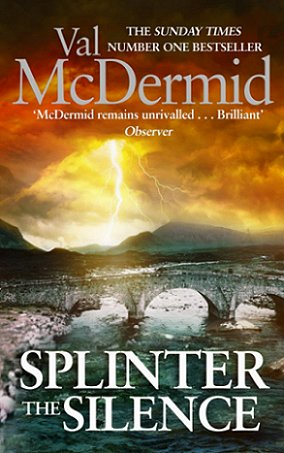 Splinter in the Silence, Val McDermid