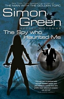 The Spy Who Haunted Me (UK cover), Simon R. Green