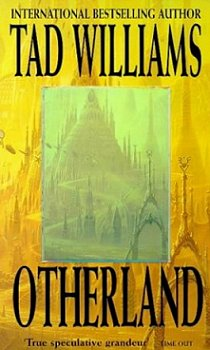 Otherland, by Tad Williams