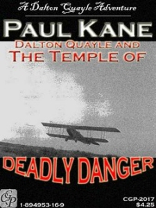 Dalton Quayle and the Temple of Deadly Danger