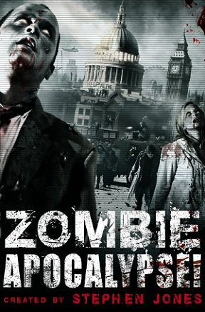 Zombie Apocalypse! ed. by Stephen Jones